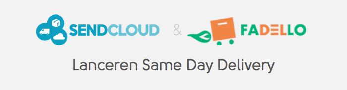 SendCloud en Fadello lanceren Same Day delivery